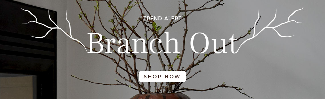Branch Out | Fall 2019 Trend | Luxury Home Decor
