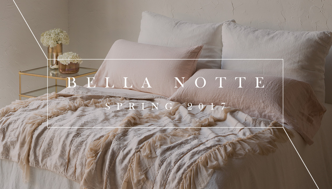 Bella Notte Linens New Spring Collection | 2017 Bedding Lookbook