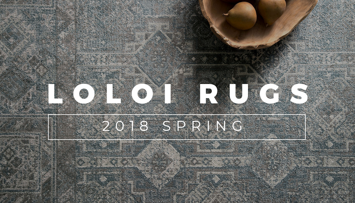 Loloi Rugs Lookbook Spring 2018 | Loloi Rugs New Spring 2018 Collections