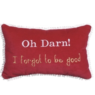 Eastern Accents Oh Darn! I Forgot To Be Good Pillow